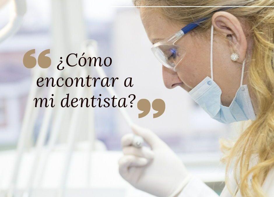 ¿Cómo encontrar a mi dentista?